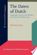 The Dawn Of Dutch