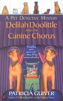 Delilah Doolittle and the Canine Chorus