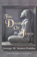 The Dharma Of Jesus : scholar provide a uniquely asian...