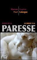 loge De La Paresse - Le Droit La Paresse