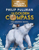 The Golden Compass Graphic Novel, Complete Edition Book