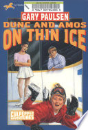 DUNC AND AMOS ON THIN ICE  CULPEPPER ADVENTURES  29