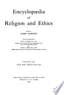 Encyclop  dia of Religion and Ethics  Life and death Mulla