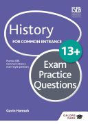 History for Common Entrance 13+ Exam Practice Questions