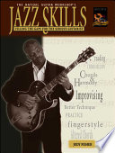 Jazz Skills filling the Gaps for the Serious Guitarist