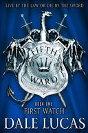 The Fifth Ward  First Watch