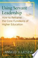 Using Servant Leadership