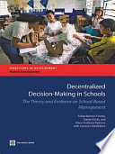 Decentralized Decision making in Schools