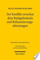Der Konflikt zwischen dem Bankgeheimnis und Refinanzierungsabtretungen