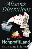 Alison s Discretions in Nonprofitland