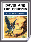 David and the Phoenix   Illustrated