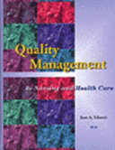 Quality Management in Nursing and Health Care