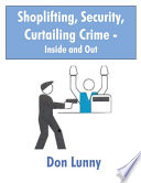 Shoplifting  Security  Curtailing Crime   Inside and Out
