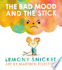 The Bad Mood and the Stick Book PDF