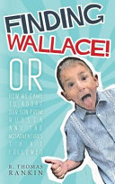 Finding Wallace Kemerovo Russia In 2005 Finding Wallace
