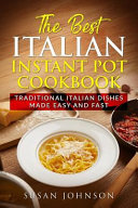 The Best Italian Instant Pot Cookbook
