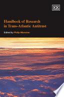 Handbook Of Research In Trans Atlantic Antitrust