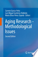 Aging Research - Methodological Issues : that reviews classical epidemiological and clinical research designs,...
