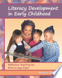 Literacy Development in Early Childhood