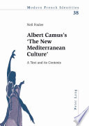 "Albert Camus's ""The New Mediterranean Culture"""