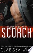 Scorch  Delirious book 3    BDSM Billionaire Dark Romance