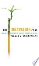 The Innovation Zone