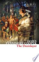 The Deerslayer  Collins Classics