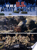 To Be a U. S. Army Ranger