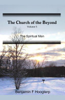 The Church of the Beyond  vol 5  The Spiritual Man That We Might Work The Works Of God?