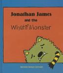 Jonathan James and the Whatif Monster Book PDF