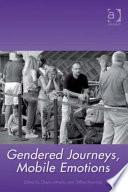 Gendered Journeys  Mobile Emotions