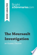 The Meursault Investigation by Kamel Daoud  Book Analysis