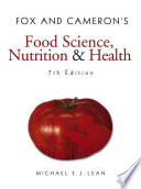 Fox and Cameron s Food Science  Nutrition   Health  7th Edition