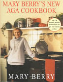 Mary Berry s New Aga Cook Book