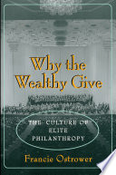 Why the Wealthy Give One Hundred Donors Why The Wealthy Give Offers