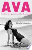 Ava, la femme qui aimait les hommes Star Ultime Et Garcon Manque Qui Etait