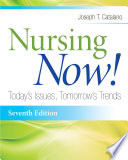 Nursing Now! Today's Issues, Tomorrow's Trends
