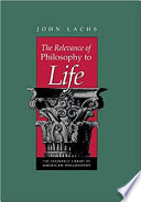 The Relevance of Philosophy to Life