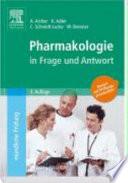 Pharmakologie in Frage und Antwort