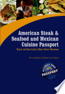American Steak and Seafood and Mexican Cuisine Passport