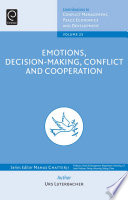 Emotions Decision Making Conflict And Cooperation