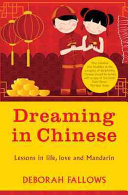 Dreaming in Chinese Chinese Should Be Armed With A Copy Of