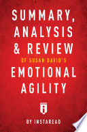 Summary Analysis Review Of Susan David S Emotional Agility By Instaread