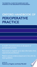 Oxford Handbook Of Perioperative Practice : accessible, concise, and up-to-date evidence-based information...
