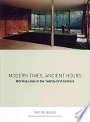Modern Times, Ancient Hours