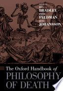 Ebook The Oxford Handbook of Philosophy of Death Epub Fred Feldman,Jens Johansson Apps Read Mobile