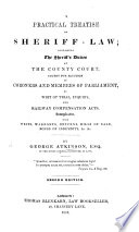A Practical Treatise On Sheriff Law Etc