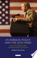 US Foreign Policy and the Gulf Wars