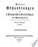 Neuere Abhandlungen der Königlichen Böhmischen Gesellschaft der Wissenschaften