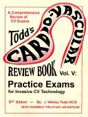 Todd s Cardiovascular Review Book Volume 5